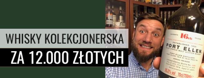 Jak smakuje whisky za 12.000 zł? Degustacja Port Ellen 37yo, 55,2%, OB