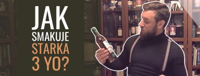 Alkohol wieczoru #340: Starka 3yo – videoblog