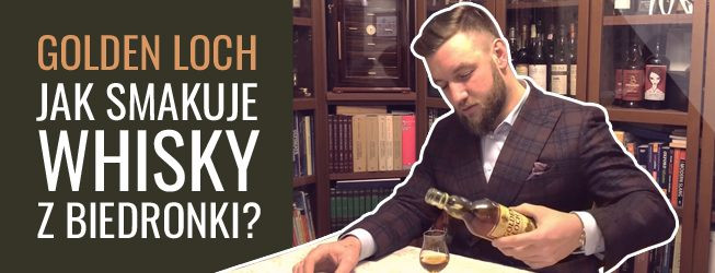 Golden Loch whisky – degustacja video whisky z Biedronki