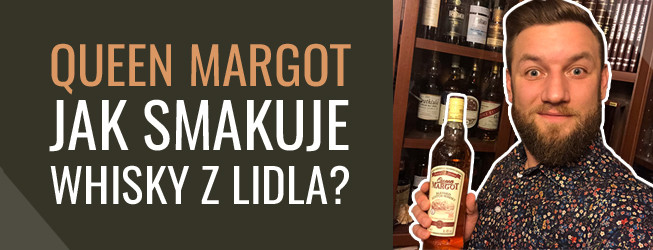Queen Margot whisky – marka własna sieci marketów LIDL