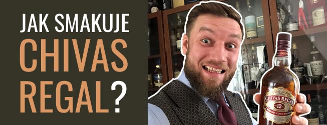 Chivas Regal 12yo – jak smakuje?