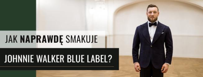 Johnnie Walker Blue Label – Jak naprawdę smakuje?