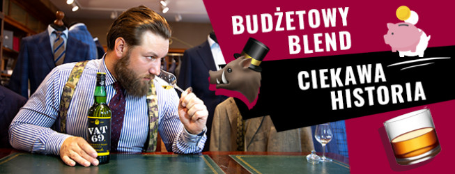 VAT 69 whisky – budżetowa blended Scotch