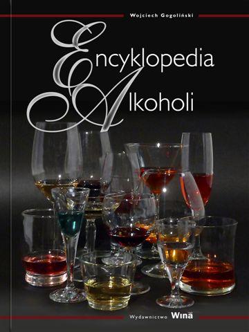 Encyklopedia alkoholi Wojciecha Gogolińskiego